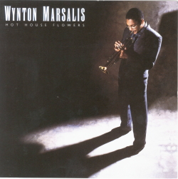 Hot House Flowers-Wynton Marsalis