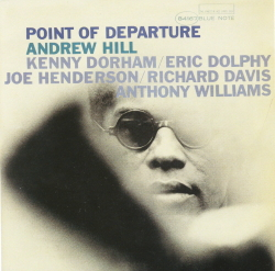 Point Of Departure - Andrew Hill  (BST4167)