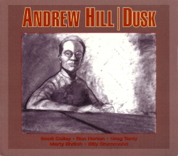 Dusk - Andrew Hill [Palmetto Records]