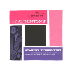 Up At Minton's, Vol. 2 - Stanley Turrentine