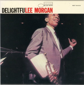 Delightfulee - Lee Morgan  Blue Note BLP 4243