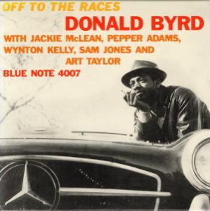 OFF TO THE RACES  DONALD BYRD  Blue Note BST-84007