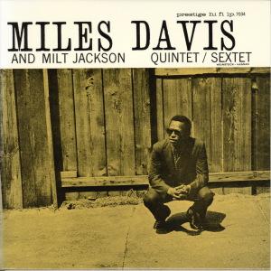 Miles Davis And Milt Jackson Quintet-Sextet  Prestige PRLP 7034