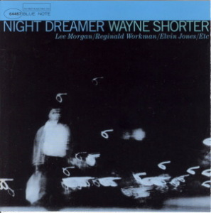 NIGHT DREAMER - WAYNE SHORTER  Blue Note BST-84173