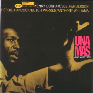 UNA MAS - KENNY DORHAM  Blue Note BST-84127
