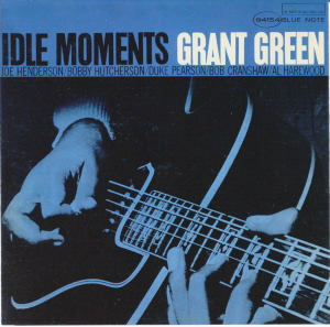 IDLE MOMENTS - GRANT GREEN  Blue Note BST-84154
