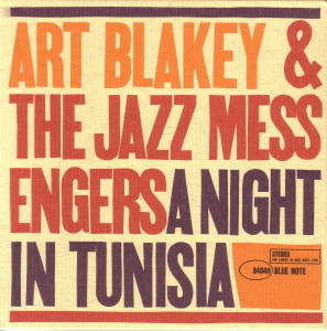A NIGHT IN TUNISIA - ART BLAKEY&THE JAZZ MESSENGERS  Blue Note BST-84049