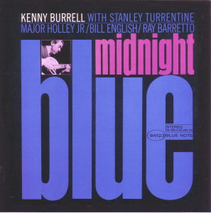 MIDNIGHT BLUE - KENNY BURRELL  Blue Note BST-84123