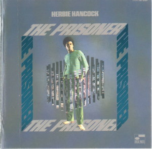 THE PRISONER - HERBIE HANCOCK  Blue Note BST-84321