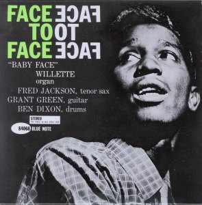 FACE TO FACE - BABY FACE WILLETTE  Blue Note BST-84068