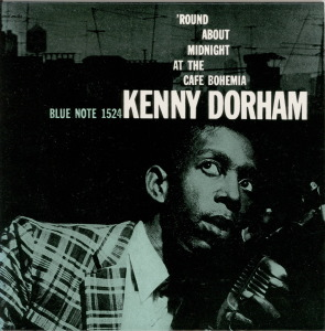 'ROUND ABOUT MIDNIGHT AT THE CAFE BOHEMIA VOL.1 - KENNY DORHAM   Blue Note 1524