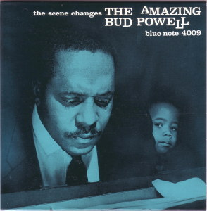 THE SCENE CHANGES - BUD POWELL  Blue Note BST-84009