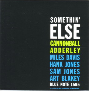 SOMETHIN'ELSE - CANNONBALL ADDERLEY  Blue Note BST-81595