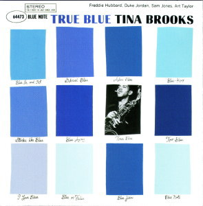 TRUE BLUE - TINA BROOKS  Blue Note BST-84041