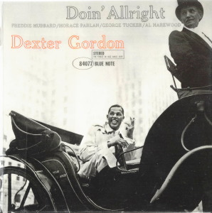 DOIN' ALLRIGHT - DEXTER GORDON  Blue Note BST-84077