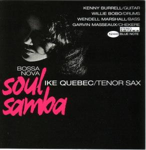 BOSSA NOVA SOUL SAMBA - IKE QUEBEC  Blue Note BST-84114