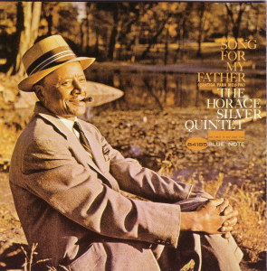 SONG FOR MY FATHER - HORACE SILVER  Blue Note BST-4185