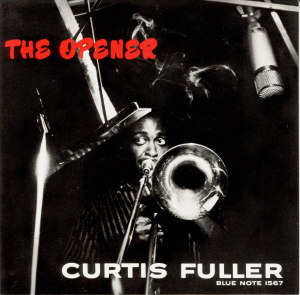 BN1567 - The Opener - Curtis Fuller